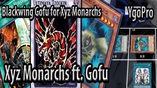 xyz monarchs ft blackwing gofu ygopro easy acces to the extra deck kuraz targets 3