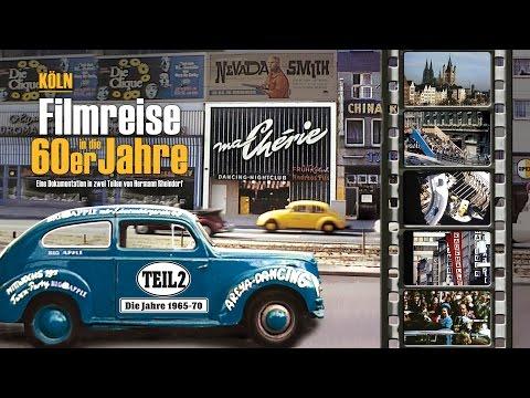 Köln - Filmreise in die 60er Jahre - Teil 2 (1965-70) - Trailer DVD, VoD