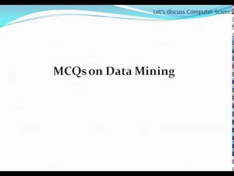 Data Mining Part 2 : MCQs On Data Mining