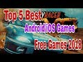 Top 5 Best Android/iOS Games - Free Games 2018