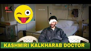 Kashmiri Kalkharab Doctor