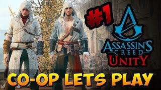 Assassins Creed: Unity - Co-Op #1 (Lets Play)