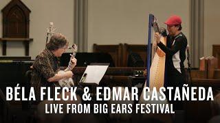 Béla Fleck & Edmar Castañeda: Live at Big Ears Festival 2019   JAZZ NIGHT IN AMERICA