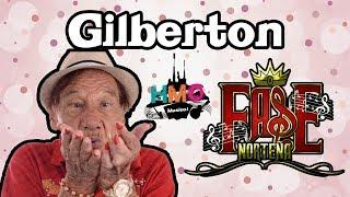Gilberton - Fase Norteña || Cumbia Norteña || 2017