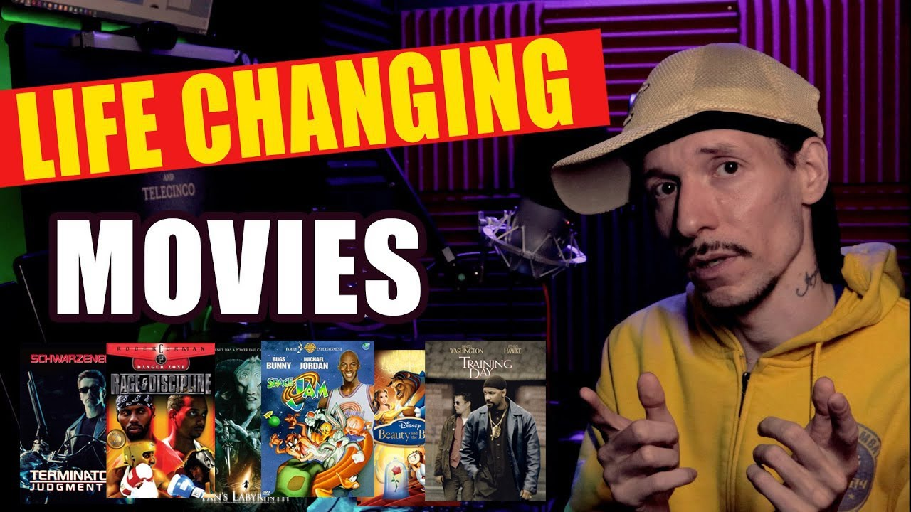 Life Changing Movies