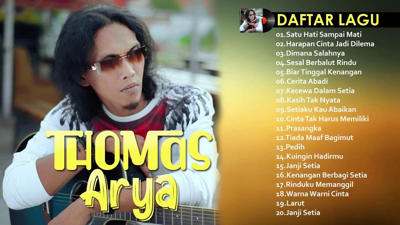 Thomas Arya Full Album 2020 - Best Album Thomas Arya 2020 Paling Enak Didengar