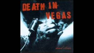 All That Glitters - Death in Vegas