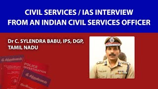 Civil Services / IAS Interview Tips from an Indian Civil Services Officer