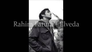 Rahim Fatum - Elveda ( 2013 )