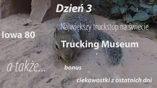 Ciekawostki 420. Iowa 80 Trucking Museum
