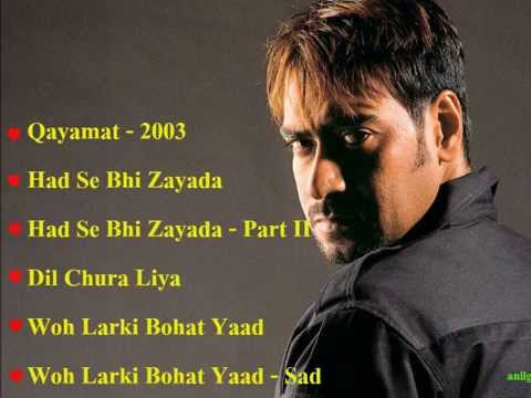 Qayamat 2003 All Songs♥♥anilgaund♥♥