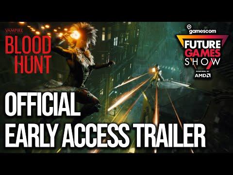 Vampire: The Masquerade: Bloodhunt Early Access Trailer - Future Games Show Gamescom 2021