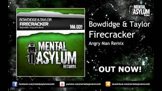 Bowdidge & Taylor - Firecracker (Angry Man Remix) [MA009] OUT NOW!