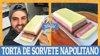 como fazer torta de sorvete napolitano   ana maria brogui 488