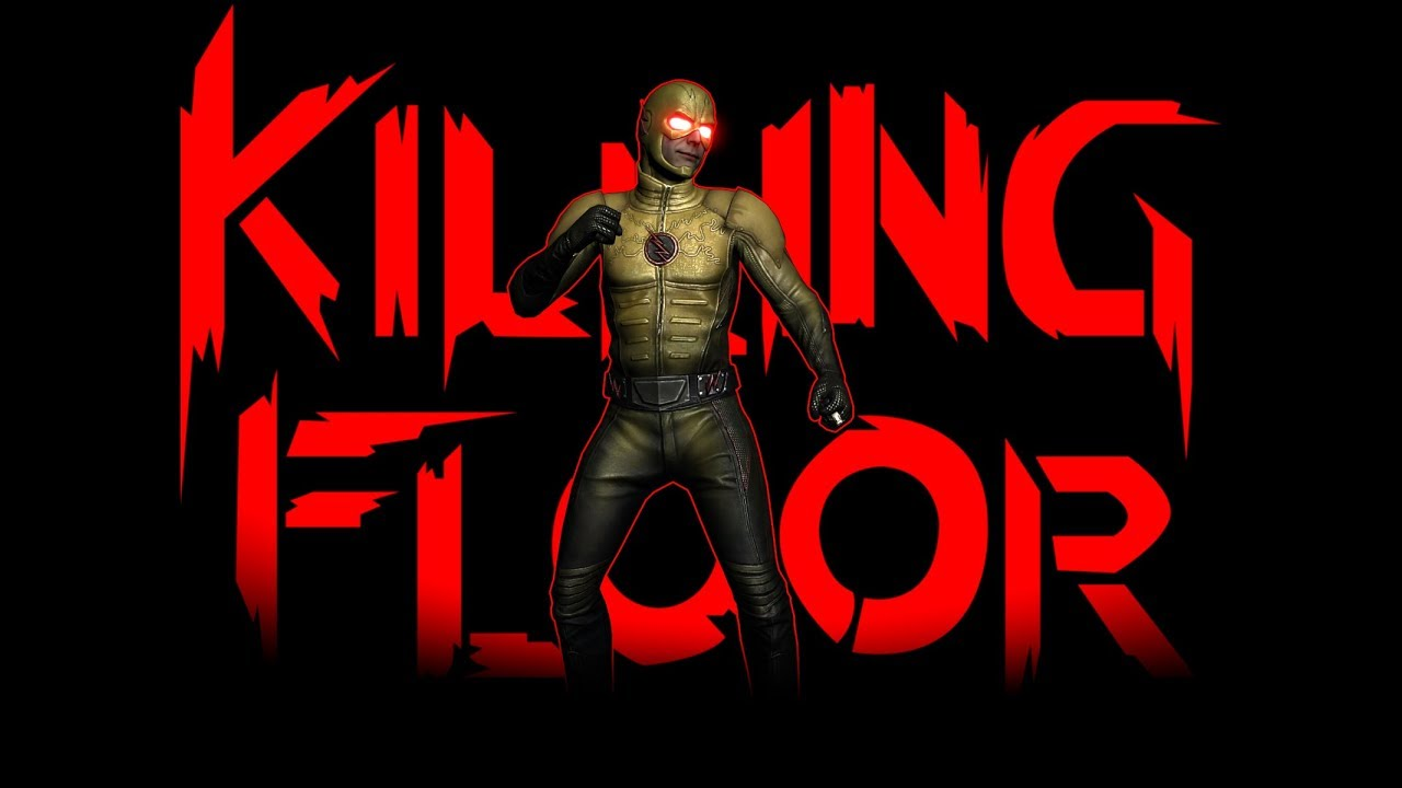 Killing Floor - Reverse Flash