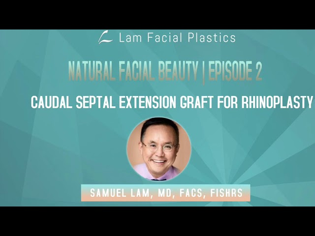 Dallas Rhinoplasty Podcast with Dr. Sam Lam