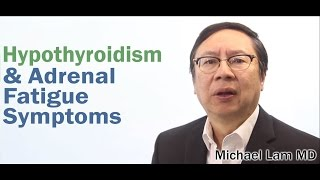 Hypothyroidism and Adrenal Fatigue symptoms