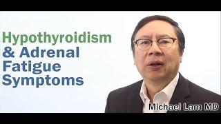 Hypothyroidism and Adrenal Fatigue symptoms