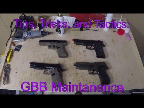 Tips, Tricks, & Tactics: GBB Maintenance