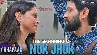 The Beginning of Nok Jhok | Chhapaak | Deepika Padukone | Vikrant Massey | Siddharth M | Gulzar