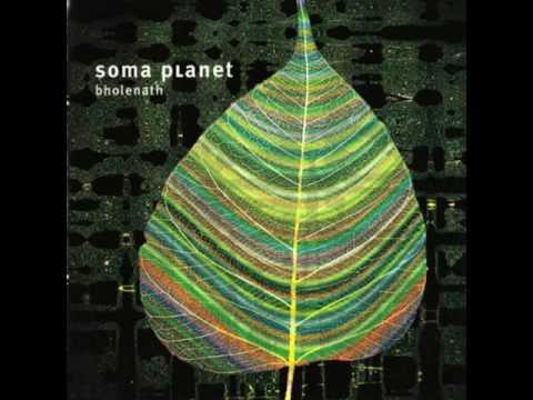 Soma Planet - Bholenath