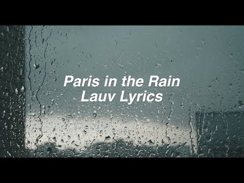 Paris in the Rain || Lauv Lyrics