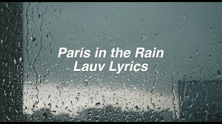 Download Lagu Paris in the Rain || Lauv Lyrics Mp3