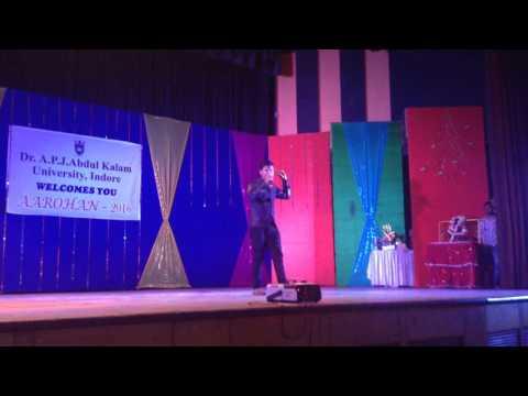 cm singh live performance.... Dr.A.P.J.Abdul kalam University, Indore.
