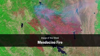 Mendocino Complex Fire Scorches Northern California