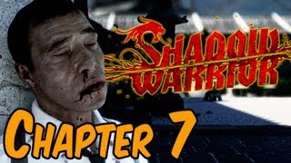 Shadow Warrior 2013 Walkthrough - Chapter 7 You Should See The Other Guy Gameplay HD