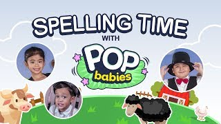 Sheep - Hen - Cow | Spelling Time with Pop Babies