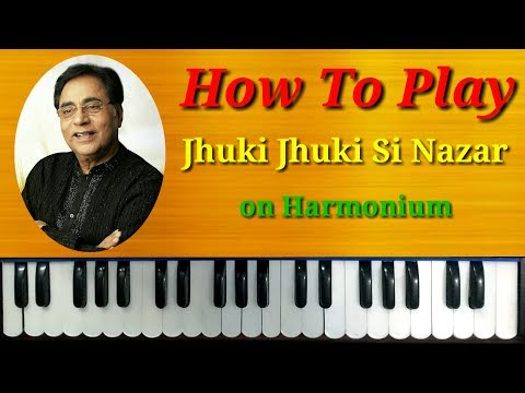Jhuki Jhuki Si Nazar on Harmonium | Piano | Casio | Jagjit Singh Song | Jagjit Singh Ghazal