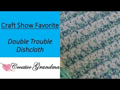 Double Trouble Crocheted Dishcloth (FREE PATTERN In Video)
