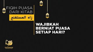 26. Wajibkah Berniat Puasa Setiap Hari? - Fikih Puasa dari Zadul Mustaqni' 2017 Video