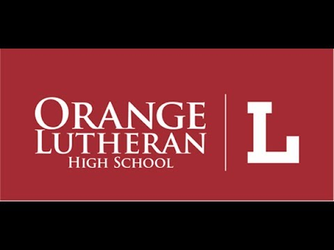 Orange Lutheran High School The Forty Second Commencement Service
