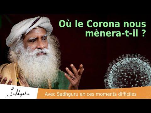 Où le Coronavirus nous mènera-t-il ? | Sadhguru Français