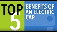 Top 5 Benefits of an Electric Car - CARFAX