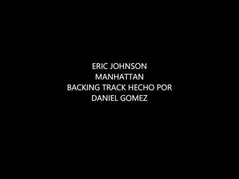 ERIC JOHNSON - Manhattan Guitar Backing Track (Pista).