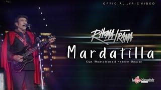 Rhoma Irama - Mardatilla (Official Lyric Video)