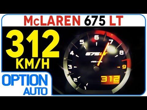★ 0-312 Km/h • McLaren 675LT (Option Auto)