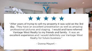 Vantage West Realty Reviews - Real Client Testimonials
