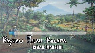 [Midi Karaoke] ♬ Ismail Marzuki - Rayuan Pulau Kelapa ♬ +Lirik Lagu [High Quality Sound]