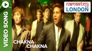 Chakna Chakna (Uncut Video Song) | Namastey London | Akshay Kumar & Katrina Kaif
