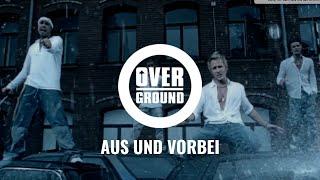 Overground - Aus und vorbei (Official Video)