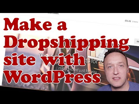 How to make a DROPSHIPPING WEBSITE with WordPress and Woocommerce – Beginners Tutorial