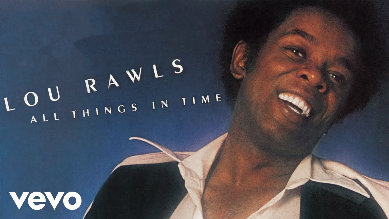 You'll Never Find Another Love Like Mine lyrics - Lou Rawls