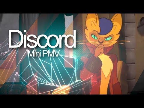 Discord - Capper/ MLP  The Movie (Mini PMV)