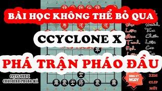 Phần Mềm Cờ Tướng Ccyclone X Phá Trận Pháo Đầu Chính Xác 100% - Bài Học Không Thể Bỏ Lỡ