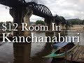 My $12 Room In Kanchanaburi, Thailand - My Home Guesthouse.