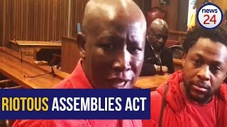 WATCH: Why the Riotous Assemblies Act is unconstitutional - Malema